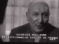 Football : composition de l'équipe de France et interview Georges Boulogne