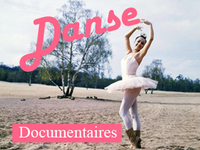 Danse : documentaires