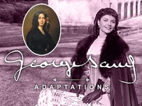 George Sand, 4 adaptations