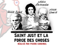 Saint Just et la force des choses