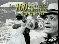 Les 100 plus grands succés des guinguettes : Version 20 secondes