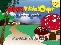 Mega p'tits loups 2000 version 30 secondes