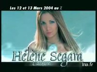 Hélène Segara : Album Zenith Mars version 31 secondes