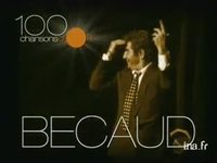Gilbert Becaud : 100 chansons d'or version 11 secondes